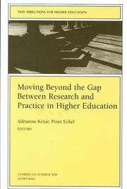 Cover of: Moving Beyond the Gap Between Research and Practice in Higher Education |