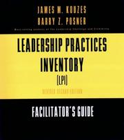 Cover of: The Leadership Practices Inventory (LPI)-Facilitator's Guide Package, Second Edition Revised (with  Scoring Software 3.5, Self/Observer, and Workbook), ... (The Leadership Practices Inventory)