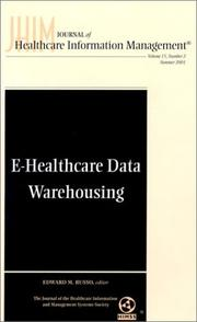 Cover of: Journal of Healthcare Information Management, E-Healthcare Data Warehousing Journal of Healthcare Information Management, No. 2