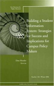 Building a Student Information System: Strategies for Success and Implications for Campus Policy Makers