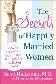 Cover of: The Secrets of Happily Married Women | Scott, MD Haltzman