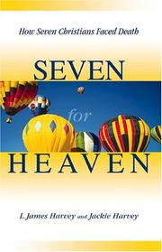 Cover of: Seven for Heaven | L. James Harvey, Jackie Harvey