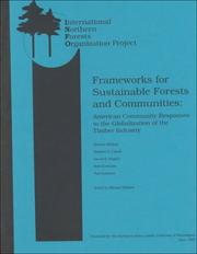 Cover of: Frameworks for Sustainable Forests and Communities | Michael Hibbard