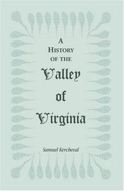 Cover of: A History of the Valley of Virginia | Samuel Kercheval