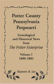 Cover of: Potter County, Pennsylvania Potpourri, Volume 1, The Years 1880-1884 | Maureen M. Lee