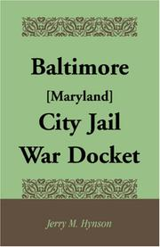 Cover of: Baltimore [Maryland] City Jail War Docket | Jerry Hynson