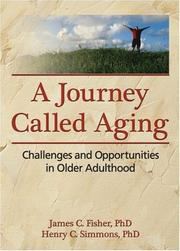 Cover of: A journey called aging