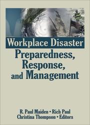 Cover of: Workplace Disaster Preparedness, Response, and Management