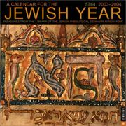 Cover of: The Jewish Year 2003-2004 Wall Calendar