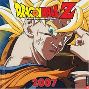 Cover of: Dragon Ball Z 2007 Wall Calendar | Universe Publishing