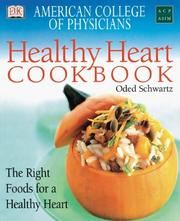 Cover of: American College of Physicians Healthy Heart Cookbook