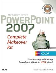 Microsoft Office PowerPoint 2007 Complete Makeover Kit by Geetesh Bajaj, Echo Swinford
