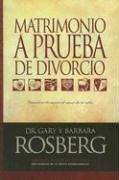 Cover of: Matrimonio a prueba de divorcio