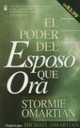 Cover of: El Poder Del Esposo Que Ora/the Power of the Husband Who Prays