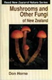 Cover of: Mushrooms and Other Fungi of New Zealand (Reed New Zealand Nature)