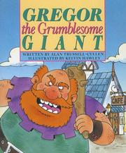Cover of: Gregor the Grumblesome Giant | Alan Trussell-Cullen