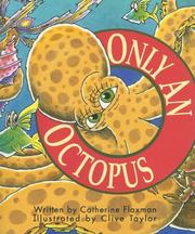 Cover of: Only an Octopus (Literacy Tree, Out and About, Set 2)