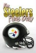 Cover of: For Steelers Fans Only (For Fans Only)