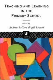Cover of: Teaching and learning in the primary school |