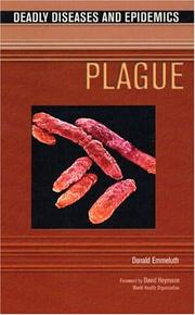 Cover of: Plague (Deadly Diseases and Epidemics)