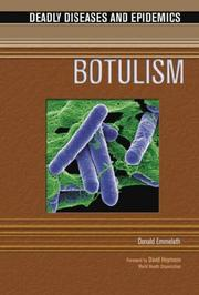 Cover of: Botulism (Deadly Diseases and Epidemics)