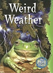 Cover of: Weird Weather (The Real Deal Blue Plus) | John Porell