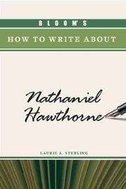 Cover of: Bloom's how to write about Nathaniel Hawthorne