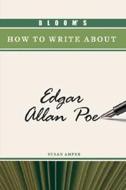 Cover of: Bloom's how to write about Edgar Allan Poe