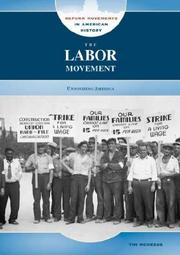 Cover of: The Labor Movement: Unionizing America (Reform Movements in American History)