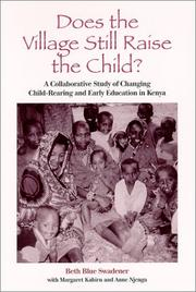 Cover of: Does the Village Still Raise the Child? | Beth Blue Swadener