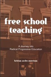 Cover of: Free School Teaching