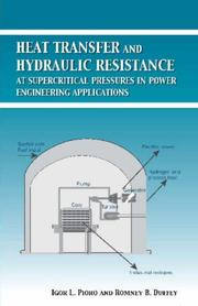 Cover of: Heat Transfer and Hydraulic Resistance at Supercritical Pressures in Power Engineering Applications