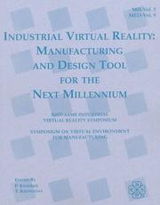 Cover of: Industrial Virtual Reality and Virtual Environments for Manufacturing