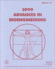 Cover of: Advances in Bioengineering 1999 (B.E.D. Series, No 43)
