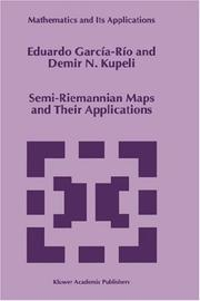 Cover of: Semi-Riemannian maps and their applications