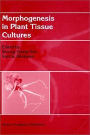 Cover of: Morphogenesis in plant tissue cultures
