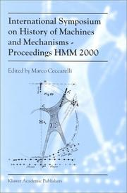 Cover of: International Symposium on History of Machines and MechanismsProceedings HMM 2000
