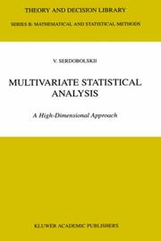 Cover of: Multivariate Statistical Analysis - A High-Dimensional Approach (Theory and Decision Library B: Mathematical and Statistical Methods Volume 41) (Theory and Decision Library B)