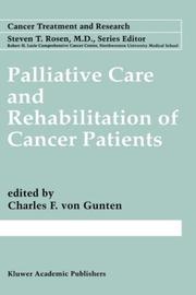 Cover of: Palliative Care and Rehabilitation of Cancer Patients (Cancer Treatment and Research)