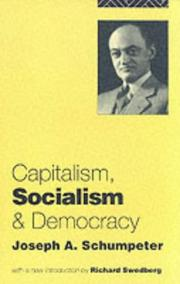 Cover of: Capitalism, Socialism and Democracy