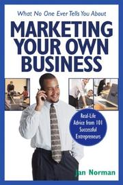 Cover of: What no one ever tells you about marketing your own business