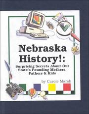 Cover of: Nebraska History! | Carole Marsh