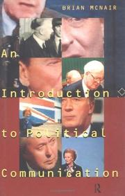 Cover of: An Introduction to Political Communication (Communication and Society) | Brian McNair