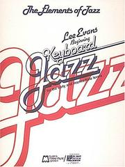 Cover of: The Elements Of Jazz | Lee Evans