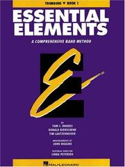 Cover of: Essential Elements Book 1 - Trombone | Rhodes Biers