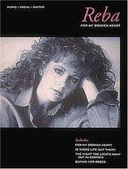 Cover of: Reba McEntire - For My Broken Heart | Reba McEntire