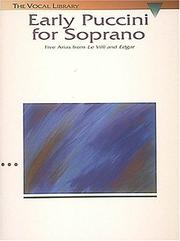 Cover of: Early Puccini for Soprano: Five Arias from Le Villi and Edgar The Vocal Library