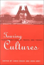 Cover of: Touring Cultures: Transformations of Travel and Theory