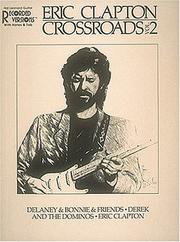 Cover of: Eric Clapton - Crossroads Vol. 2*
