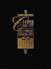 Cover of: The Eric Clapton Collection For Guitar